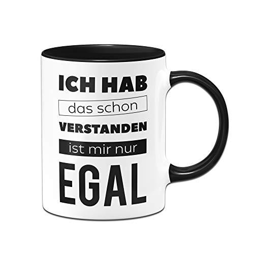 Tassenbrennerei Tasse mit Spruch Ist Mir nur EGAL - Spülmaschinenfest - Geschenk Bürotasse, Kaffeetasse lustig