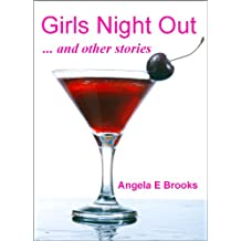 Girls Night Out  ... and other stories
