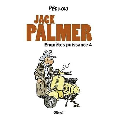 Enquêtes puissance 4: Quatre enquétes de Jack Palmer