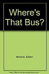 Where's That Bus?