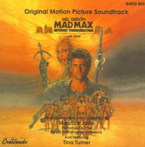 Mad Max Beyond Thunderdome: Original Motion Picture Soundtrack