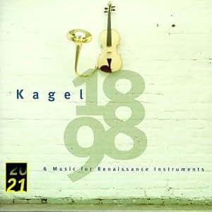 Kagel: Music for Renaissance Instruments
