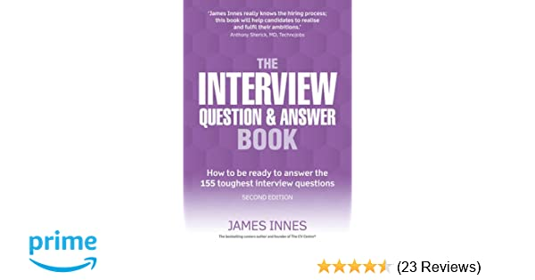 The Interview Question  Answer Book How To Be Ready To Answer The
