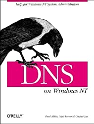 DNS on Windows NT by Paul Albitz (1998-10-11)