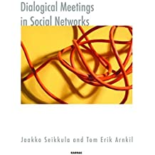 Dialogical Meet Social Networks (Systemic Thinking and Practice)