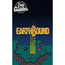 Earthbound Strategy Guide & Game Walkthrough – Cheats, Tips, Tricks, AND MORE! (English Edition)