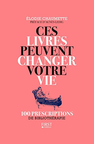 Ces livres peuvent changer votre vie par Elodie CHAUMETTE