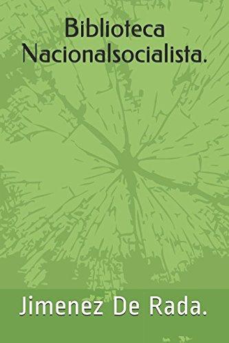 Biblioteca Nacionalsocialista.