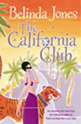 The California Club by Belinda Jones (2003-05-22)