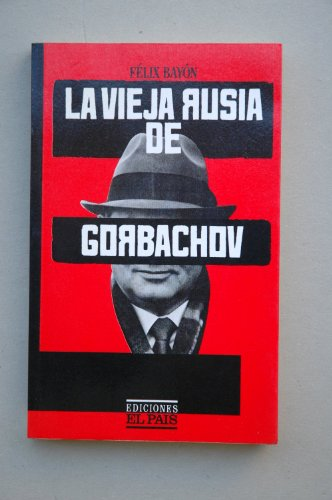 Vieja Rusia de gorbachov la par René Bayon
