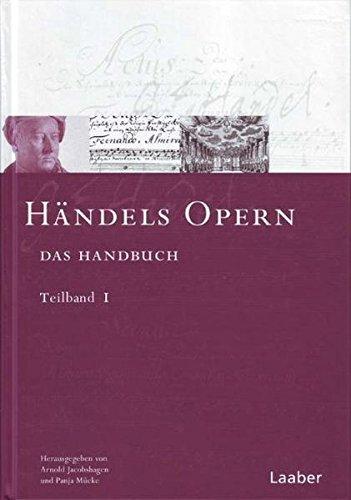 Händels Opern: Das Handbuch (Das Händel-Handbuch)