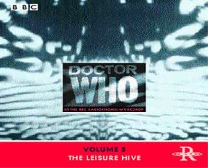 Doctor Who at the Radiophonic Workshop, Vol. 3: The Leisure Hive