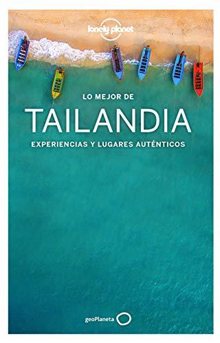 Lo mejor de Tailandia 4 (Guías Lo mejor de País Lonely Planet) por Austin Bush