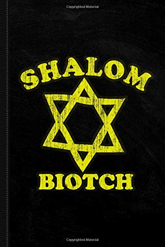 Shalom Biotch Funny Jewish Journal Notebook: Blank Lined Ruled For Writing 6x9 120 Pages por Flippin Sweet Books