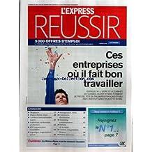 EXPRESS REUSSIR (L') [No 2959] du 20/03/2008 - CES ENTREPRISES OU IL FAIT BON TRAVAILLER - GESTION - COMPTABILITE ET FINANCE - INGENIEURS - TECHNICIENS ET PRODUCTION - BTP - MANAGEMENT ET VENTE - MARETING ET COMMUNICATION - FRANCHISE - METIERS DE LA SANTE - JURIDIQUE - RESSOURCES HUMAINES - ADMINISTRATION - EN RHONE-ALPES TOUS LES SECTEURS RECRUTENT