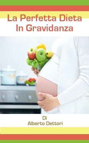 programma di dieta per la madre incinta