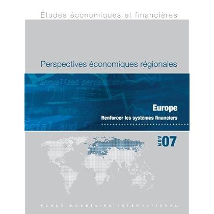 Regional Economic Outlook, November 2007: Europe - Strengthening Financial Systems