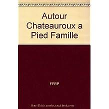 Châteauroux et ses environs : 18 balades