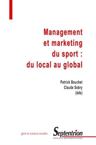 Management et marketing du sport : Du local au global