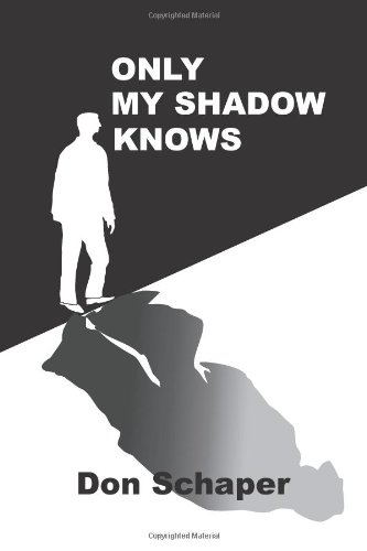 Only My Shadow Knows