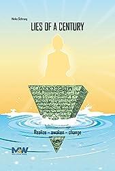Lies of a Century: Realize - Awaken - Change (English Edition)