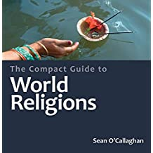 The Compact Guide to the World's Religions (Compact Encyclopedia) (Compact Guides)