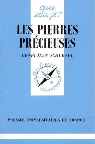 Les Pierres Précieuses par Henri-Jean Schubnel