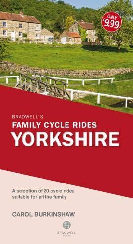 Bradwell's Family Cycle Rides: Yorkshire por Carol Burkinshaw