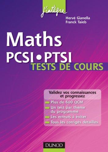 Maths PCSI-PTSI Tests de cours - Validez vos connaissances et progressez !