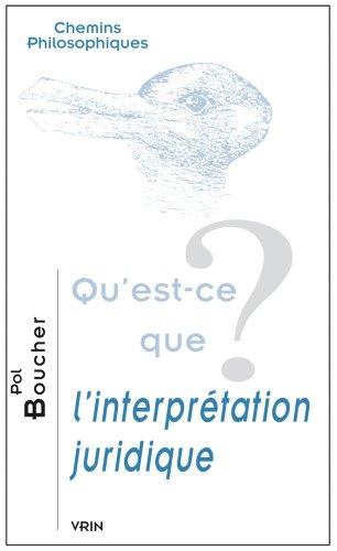 Qu'est-ce que l'interprétation juridique?