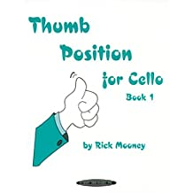 Thumb Position For Cello --- Violoncelle Solo --- Alfred Publishing