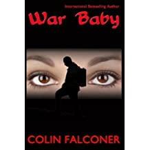 War Baby by Falconer, Colin (2013) Paperback