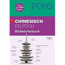 PONS Bildwörterbuch Chinesisch: Chinesisch/Deutsch