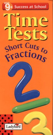 Success at School: Time Tests:Short Cuts to Fractions: Short Cut to Fractions