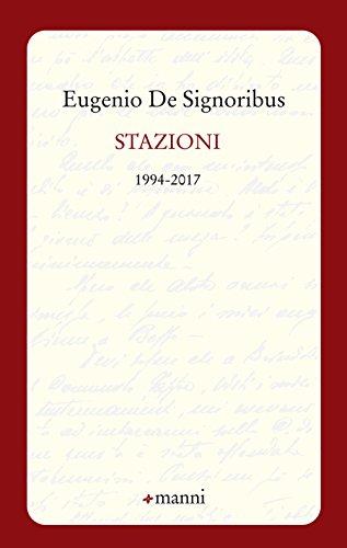 scaricare ebook gratis Stazioni. 1994-2017 PDF Epub