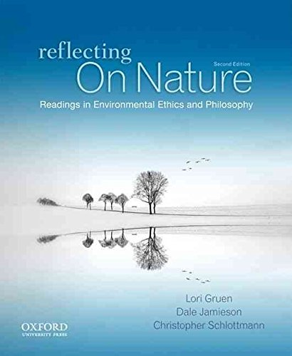 [(Reflecting on Nature : Readings in Environmental Ethics and Philosophy)] [By (author) Lori Gruen ] published on (October, 2012)