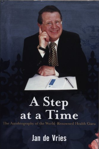 A Step at a Time: The Autobiography of the World-Renowned Health Guru (English Edition)