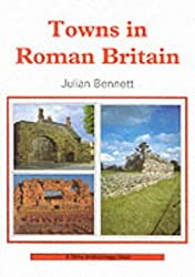 Towns in Roman Britain (Shire Archaeology Series)