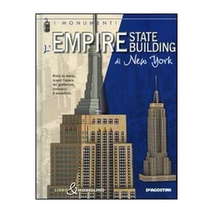 Empire State Building di New York. Libro & modelli