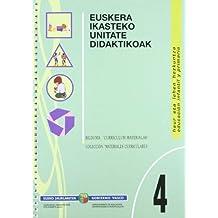 Euskera Ikasteko Unitate Didaktikoak 4 (Curriculum Materialak Material)