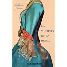 La modista de la reina (Books4pocket narrativa)