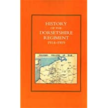 History of the Dorsetshire Regiment 1914-1919 (Three Volumes)