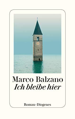 Buchseite und Rezensionen zu 'Ich bleibe hier' von Marco Balzano