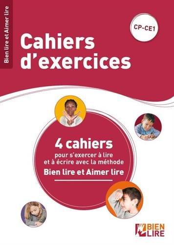 Cahiers d'exercices Bien lire et aimer lire : 4 cahier pour s'exercer à lire et à écrire. CP-CE1