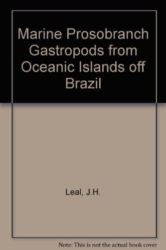 Marine Prosobranch Gastropods from Oceanic Islands off Brazil por J.H. Leal