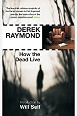 How the Dead Live (Five Star Paperback) by Derek Raymond (2008-05-01) Paperback