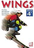 Wings : Anglais, 4e (livre de l'élève)