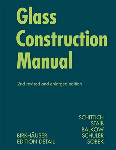Glass Construction Manual (Construction Manuals) (BIRKHÄUSER) por Christian Schittich