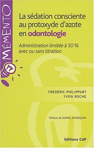 La sdation consciente au protoxyde d'azote en odontologie : Administration limite  50% avec ou sans titration