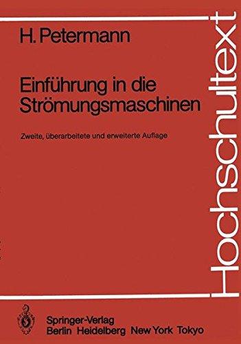 Einführung in die Strömungsmaschinen (Hochschultext)